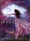 Rogue Wave (eBook): Waterfire Saga Series, Book 2