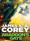 Abaddon's Gate (eBook): Book Three of the Expanse series