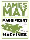 James May's Magnificent Machines (eBook)