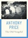 The Old Vengeful (eBook): Dr. David Audley Series, Book 12