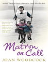 Matron on Call (eBook): More True Stories of a 1960s NHS Nurse