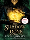 Shadow and Bone (eBook): The Grisha 1