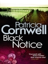 Black Notice (eBook): Kay Scarpetta Series, Book 10