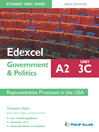 Edexcel A2 Government & Politics Student Unit Guide (eBook): Unit 3C Representative Processes in the USA
