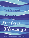 The Collected Poems of Dylan Thomas (eBook): The New Centenary Edition
