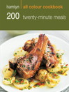 200 Twenty- Minute Meals (eBook): Hamlyn All Colour Cookbook