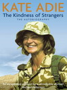 The Autobiography (eBook): The Kindness of Strangers