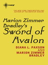 Marion Zimmer Bradley's Sword of Avalon (eBook): Avalon Book 7