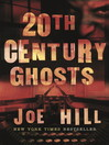 20th Century Ghosts (eBook)