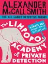 The Limpopo Academy of Private Detection (eBook): The No. 1 Ladies' Detective Agency Series, Book 13