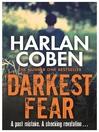 Darkest Fear (eBook): Myron Bolitar Series, Book 7