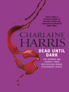 Dead Until Dark (eBook): Sookie Stackhouse Series, Book 1