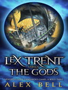 Lex Trent Versus the Gods (eBook)