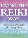 Living the Reiki Way (eBook): Traditional Principles for Living Today