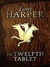 The Twelfth Tablet (eBook)