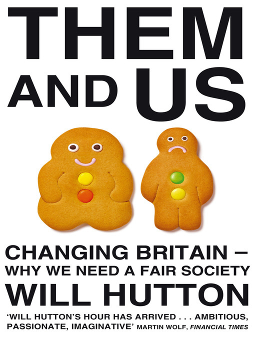 Them and Us (eBook): Politics, Greed And Inequality - Why We Need A Fair Society