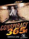 July (eBook): Conspiracy 365 Series, Book 7
