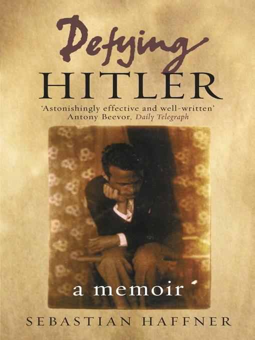 Defying Hitler (eBook): A Memoir