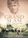 The Grand Slam (eBook): Bobby Jones, America and the Story of Golf