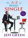 The A-Z of Being Single (eBook): A Survival Guide to Mating and Dating
