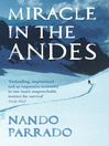 Miracle In The Andes (eBook): 72 Days on the Mountain and My Long Trek Home