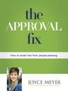 The Approval Fix (eBook): How to Break Free From People-Pleasing