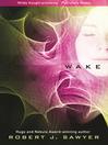 Wake (eBook): WWW Series, Book 1