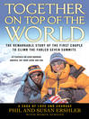 Together on Top of the World (eBook): The Remarkable Story of the First Couple to Climb the Fabled Seven Summits