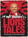 Matt Dawson's Lions Tales (eBook)
