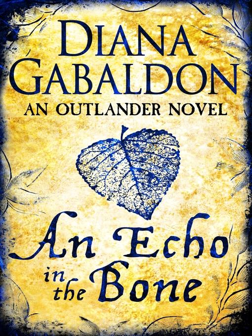 An Echo in the Bone (eBook): Outlander Series, Book 7