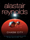 Chasm City (eBook): Revelation Space Series, Book 2