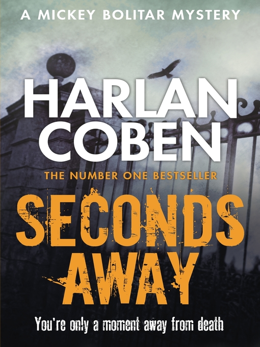 Seconds Away (eBook): Mickey Bolitar Series, Book 2