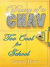 Too Cool for School (eBook): Diary of a Snob Series, Book 3