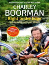 Right to the Edge (eBook): Sydney to Tokyo By Any Means