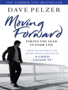 Moving Forward (eBook): Taking The Lead In Your Life