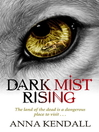 Dark Mist Rising (eBook)