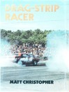 Drag Strip Racer (eBook)