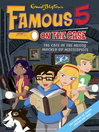 The Case of the Messy Mucked Up Masterpiece (eBook): Famous Five Series, Book 12