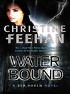 Water Bound (eBook): Sea Haven: Sisters of the Heart Series, Book 1