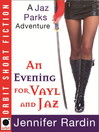 An Evening for Vayl and Jaz (eBook)