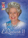 Queen Elizabeth II (eBook): Her Story Diamond Jubilee