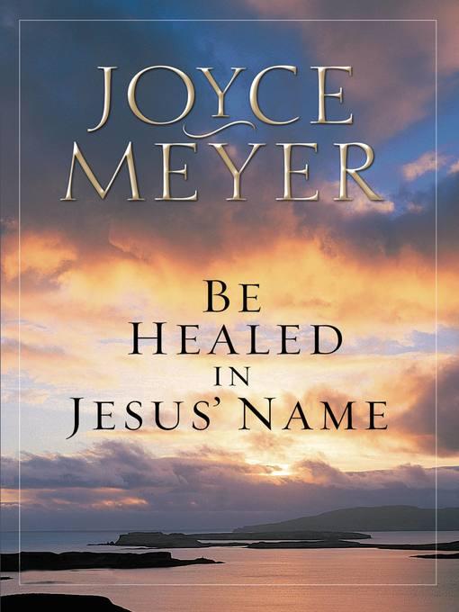 Be Healed in Jesus' Name (eBook)