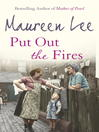 Put Out the Fires (eBook): Pearl Street Series, Book 2