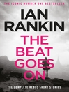 The Beat Goes On (eBook): The Complete Rebus Stories
