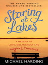 Staring at Lakes (eBook): A Memoir of Love, Melancholy and Magical Thinking