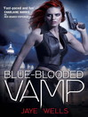 Blue-Blooded Vamp (eBook): Sabina Kane Series, Book 5