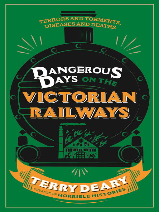 Dangerous Days on the Victorian Railways (eBook): Feuds, Frauds, Robberies and Riots