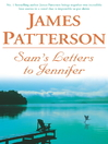 Sam's Letters to Jennifer (eBook)