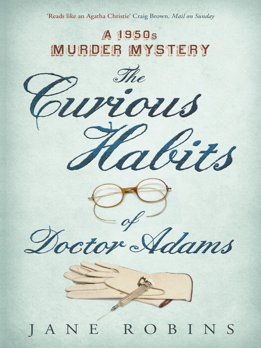 The Curious Habits of Dr Adams (eBook): A 1950s Murder Mystery