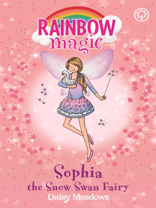 Sophia the Snow Swan Fairy (eBook): Rainbow Magic : The Magical Creature / Animal Fairies Series, Book 5